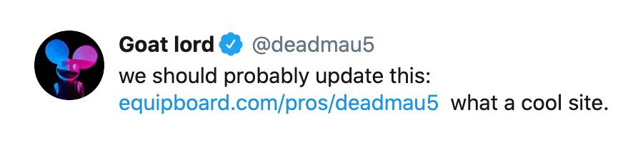 Testimonial tweet deadmau5